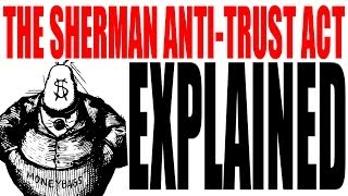 Download The Sherman Anti-Trust Act Explained: US History Review Video