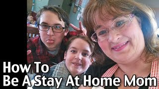 Download How To Be A Stay At Home Mom Video