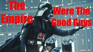 Download The Empire Were The Good Guys in The Star Wars Original Trilogy Video