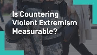Download Is Countering Violent Extremism Measurable? Video
