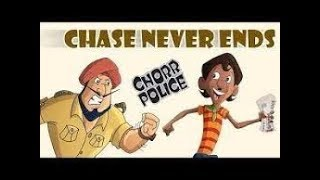 Download Chorr Police - The Chase Never Ends Video