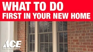 Download What To Do First In Your New Home - Ace Hardware Video
