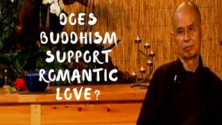 Download Why doesn't Buddhism support romantic love? Video