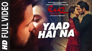 Download YAAD HAI NA FUll Video Song | Raaz Reboot |Arijit Singh |Emraan Hashmi,Kriti Kharbanda,Gaurav Arora Video