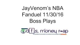 Download JayVenom's #Fandeul #DFS NBA Boss Plays 11/30/16 Cheat Sheet Dfs Money Rap! Video