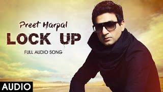 Download Lock Up Audio - Preet Harpal - Yo Yo Honey Singh - Latest Punjabi Songs 2016 Video