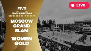 Download Moscow Grand Slam - Women Gold - Beach Volleyball World Tour Video
