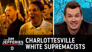 Download Charlottesville White Supremacist Rally - The Jim Jefferies Show Video