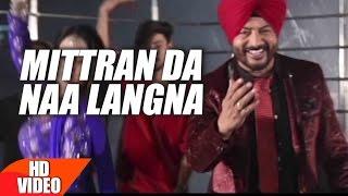 Download Mittran Da Naa Langna (Full Video Song) | Surinder Laddi | Latest Punjabi Song 2017 | Speed Records Video