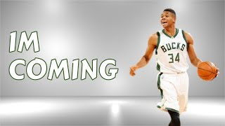 Download Giannis Antetokounmpo - Im Coming (HD) Video