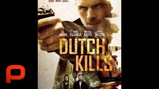 Download Dutch Kills (Full Movie) Crime, Drama, Thriller Video
