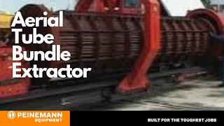 Download Aerial Tube Bundle Extractor - Peinemann Equipment Video