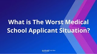 Download What is The Worst Medical School Applicant Situation? Video