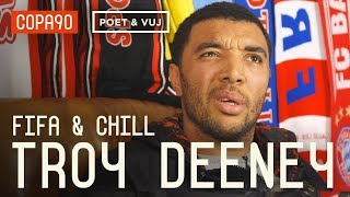 Download Diving, 'Cojones' & Being A Hardman | FIFA and Chill with Troy Deeney ft. Poet and Vuj Video
