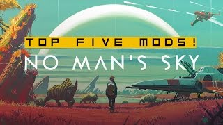 Download No Man's Sky TOP 5 MODS! - The Know Game News Video