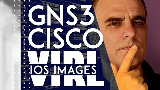 Download GNS3 : How to download Cisco IOS images and VIRL images. Which is the best? How do you get them? Video