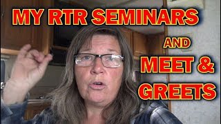Download My 2019 WRTR & RTR (Rubber Tramp Rendezvous) Seminars & Meet and Greets! Video