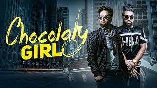 Download Chocolaty Girl (Full Video)   Vishoo Feat Sukhe Muzical Doctorz & Mac Morris   Speed Records Video