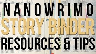 Download NANOWRIMO STORY BINDER // RESOURCES & TIPS Video