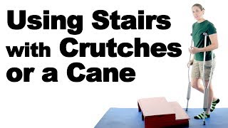 Download How to Go Up & Down Stairs Safely with Crutches or a Cane - Ask Doctor Jo Video