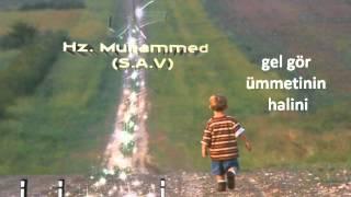 Download selçuk murat adan ya rasullah sav gel gör ümmetinin halini Video