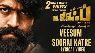 Download Veesum Soorai Katre Song with Lyrics | KGF Tamil Movie | Yash | Prashanth Neel | Hombale Films Video