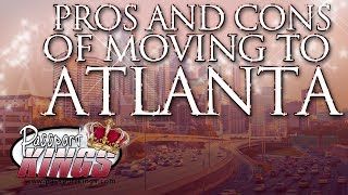 Download Pros and cons of living in Atlanta: Passport Kings Travel Video Video