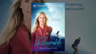 Download Bethany Hamilton: Unstoppable Video