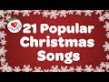 Download Top 21 Popular Christmas Songs and Carols Playlist 2016 🎅 Video