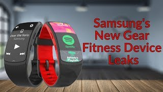 Download Samsung's New Gear Fitness Device Leaks Video