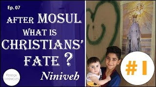 Download After Mosul, what is Iraqi Christians' fate? Part 1 - FC#10 Video
