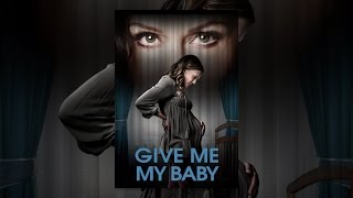 Download Give Me My Baby Video