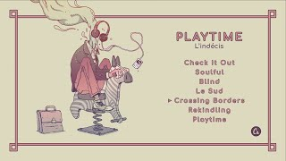 Download L'indécis - Playtime [full EP] Video