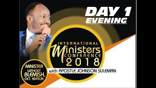 Download Minister's Conference 2018 October Edition Day 1 Evening with Apostle Johnson Suleman Video