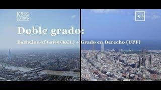 Download Doble grado: Bachelor of Laws (KCL) + Grado en Derecho (UPF) Video