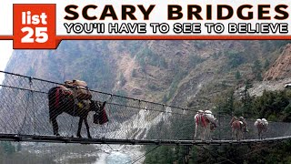 Download 25 Scary Bridges You'll Have To See To Believe Video