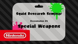 Download Splatoon 2 - Squid Research Seminar #4 - Special Weapons Video