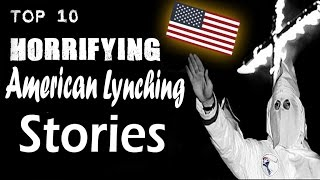 Download 10 Horrifying American Lynchings Video