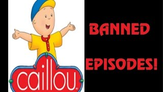 Download Caillou: The Banned Episodes Video
