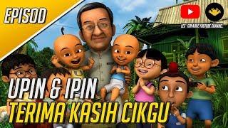 Download Upin & Ipin - Terima Kasih Cikgu (Full Episode) Video