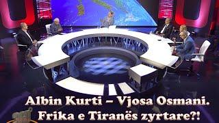 Download 360 gradë - Albin Kurti – Vjosa Osmani. Frika e Tiranës zyrtare?! Video