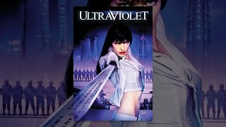 Download Ultraviolet Video