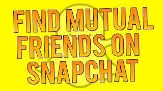 Download How to See Who's Following YOU Back on Snapchat - Mutual Snapchat Followers! Video