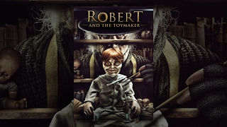 Download Robert And The Toymaker Video