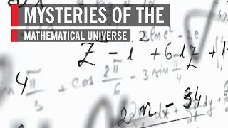 Download Mysteries of the Mathematical Universe Video