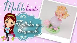 Download Fadinha no Cogumelo - MOLDElando com a Bia - Molde Bailarina coleção Bia Cravol Video
