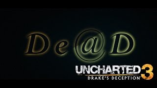 Download Uncharted 3 | Memories | De@D | TBolt Montage Video