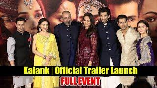 Download Kalank | Official Trailer Launch | Varun | Aditya Roy | Sanjay | Alia | Sonakshi | Madhuri Video