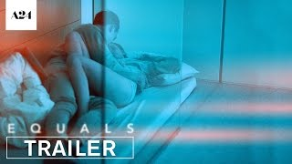 Download Equals | Official Trailer HD | A24 Video