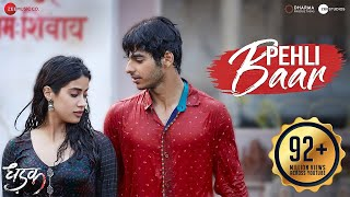 Download Pehli Baar | Dhadak | Ishaan & Janhvi | Ajay Gogavale | Ajay-Atul | Amitabh Bhattacharya Video